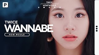 Download lagu How Would TWICE Sing ITZY - WANNABE? // Line Distribution