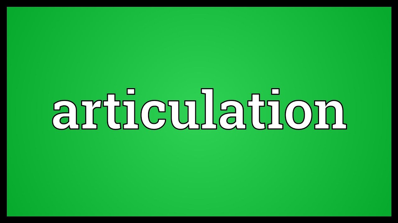 Articulation Meaning - YouTube