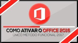 Como ativar o Office 2016 PERMANENTEMENTE - ÚNICO MÉTODO FUNCIONAL 2017