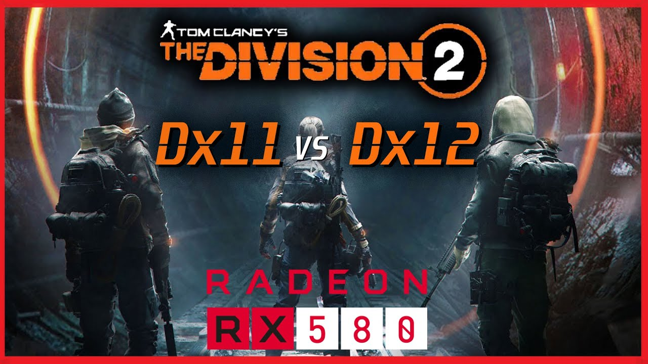 The Division 2 | Dx 11 VS Dx 12