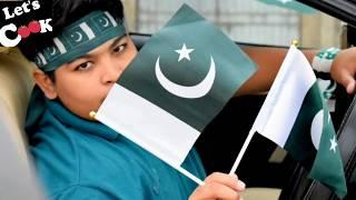 #happyindependenceday #pakistanZindabaad CELEBRATION  VLOG HAPPY INDEPENDENCEDAY ALL BY LETS COOK