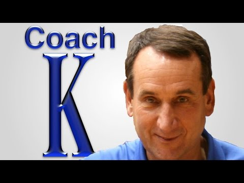Duke University Coach K  Motivates and Inspires