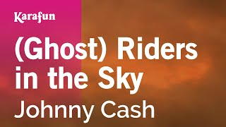 Karaoke (Ghost) Riders in the Sky - Johnny Cash *
