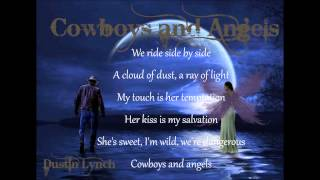 Dustin Lynch - Cowboys and Angels With LYRICS