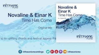 Novaline & Einar K - Time Has Come [Infrasonic Pure]