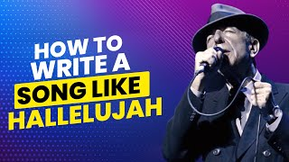 How to Write a Song Like Hallelujah | Song Meaning and Songwriting Tutorial