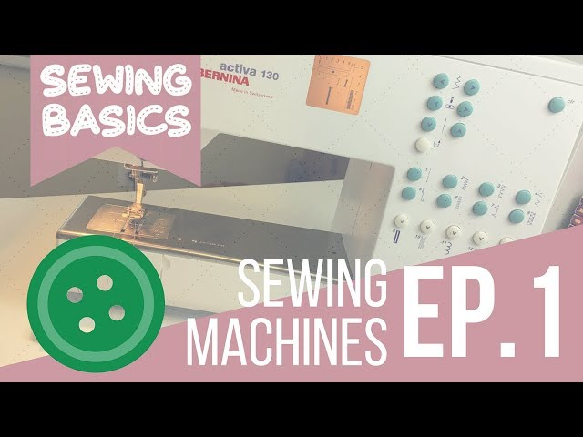 ☆[Sewing Basics] Ep.1 Learning About Your Sewing Machine☆