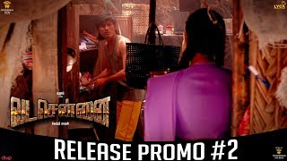 VADACHENNAI Release Promo #2 | Movie Releasing on October 17th | Dhanush | Vetri Maaran