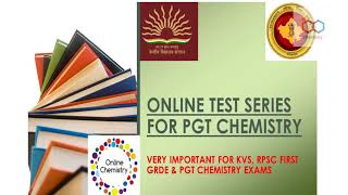 TEST-2 ONLINE TEST SERIES FOR PGT CHEMISTRY ..VERY IMPORTANT FOR KVS ,RPSC FIRST GRADE