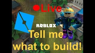 Roblox Studio 🔴 LIVE ( Tell me what to build!)