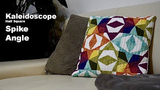 Patchwork Tutorial Kaleidoscope, Spike, Angle