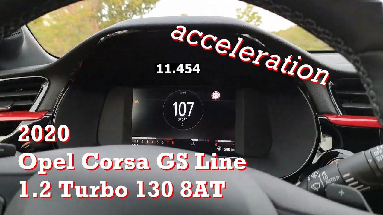 2020 Opel Corsa Gs Line 1 2 Turbo 130 8at Acceleration Autofilou Youtube