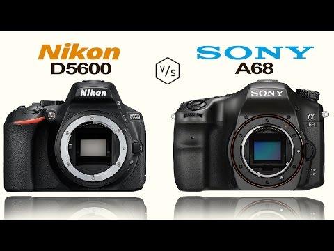 Nikon D5600 vs SONY Alpha A68