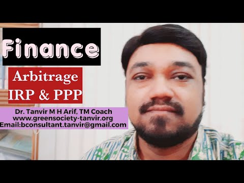 Arbitrage, IRP and PPP (Summarized Version)