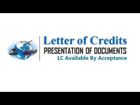 Letter of Credits Tutorial | Presentation of Documents Under Acceptance LC
