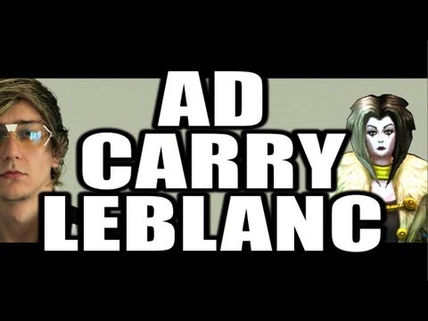 Siv HD's AD Carry LeBlanc Guide