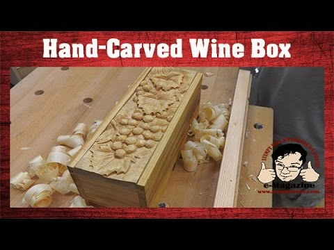 Making the ultimate gift box- reclaimed antique pine with a hand-carved wine motif