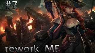 Live Miss Fortune REWORK  EP.7 (Season 5) League of Legends