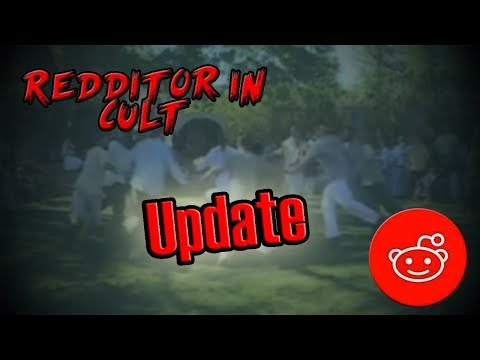 Redditor Stuck in a Cult Update - Possibly Solved