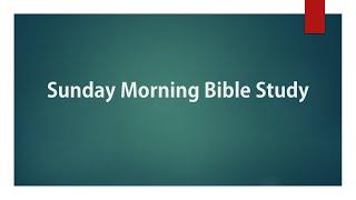 Bible Study 5 9 21