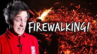 How to walk on red-hot coals | The Science of Firewalking | At-Bristol Science Centre