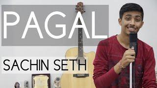 PAGAL Diljit Dosanjh Cover Song Sachin Seth