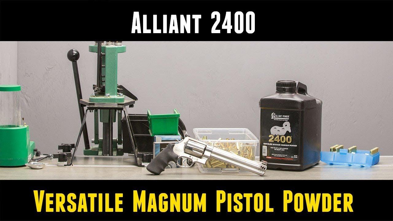 Alliant 2400: Versatile Magnum Pistol Powder – Ultimate Reloader