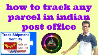 how to track any parcel in indian post office