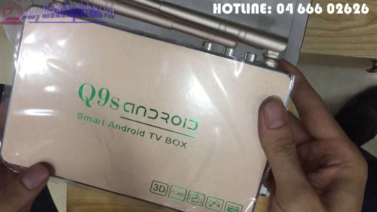 [Maytinhnhapkhau.vn] Hướng dẫn cài đặt và sử dụng SMART TV BOX Q9S