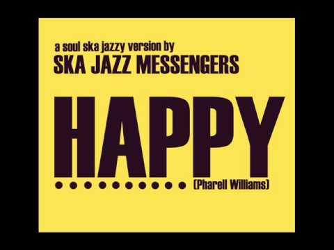 Ska Jazz Messengers - Happy (Pharrell Williams)