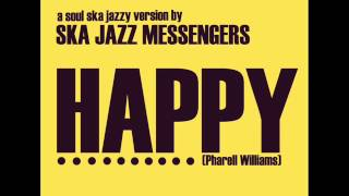 Ska Jazz Messengers - Happy (Pharrell Williams)