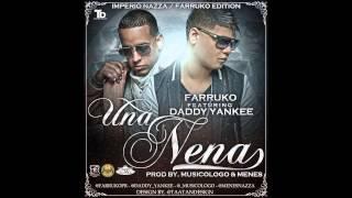 Una Nena Epicenter - Daddy Yankee Ft. Farruko