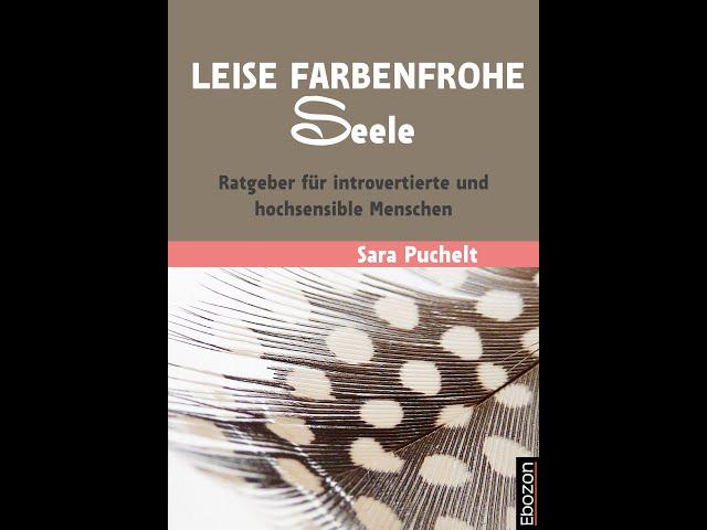 Leise farbenfrohe Seele eBook von Sara Puchelt (Buchtrailer)