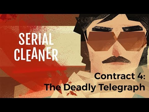 Serial Cleaner - Contract 4: The Deadly Telegraph