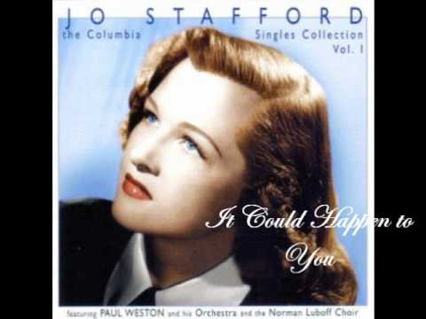 It Could Happen to You - Jo Stafford