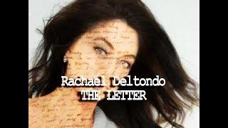 Rachael Deltondo - THE LETTER - Update