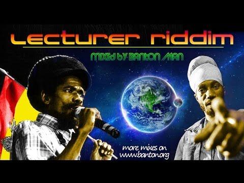 Download Lecturer Riddim mixed by Banton Man