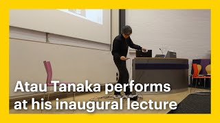 Atau Tanaka performs at his inaugural lecture