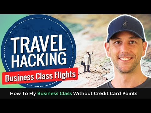 Travel Hacking Business Class Flights - How To Fly Business