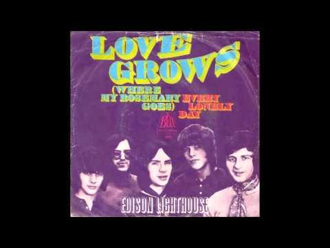 Edison Lighthouse - Love Grows (Where My Rosemary Goes