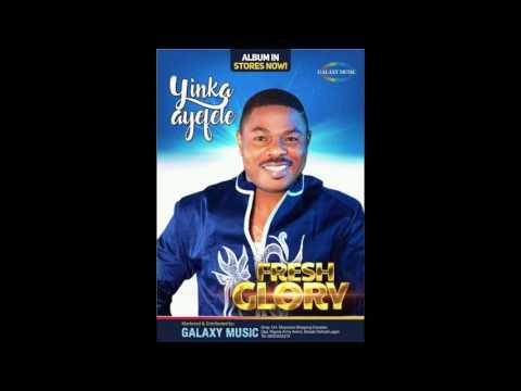 Yinka Ayefele - Fresh Glory 4