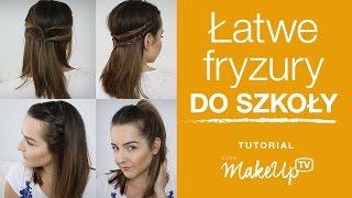 Łatwe fryzury do szkoły - Milena