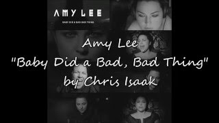 "AMY LEE - ""Baby Did a Bad, Bad Thing"" by Chris Isaak - Testo e Traduzione Ita (Lyrics)"