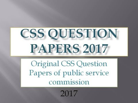 CSS Preparation orignal question papers for 2017