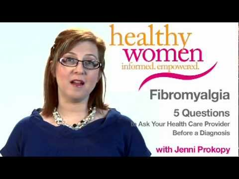 Fibromyalgia: 5 Questions to Ask Your Health Care Provider Before a Diagnosis