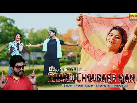 Chand Choubare man | Haryanvi Songs 2018 | Sonika Singh & Rakesh Tanwar | Pawan Dagar | Keshu Music