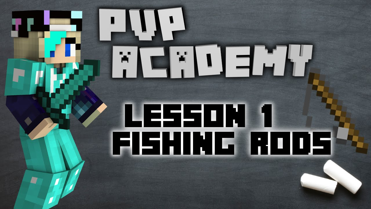 Pvp academy ep 1 fishing rods minecraft youtube for Academy fishing poles