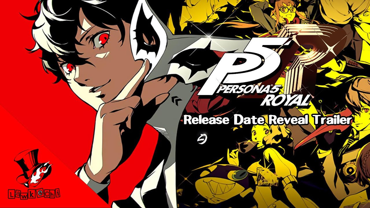 Persona 5 Royal - Release Date Reveal Trailer