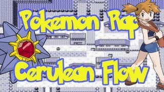 Repeat youtube video Pokemon Rap - Cerulean Flow (Prod. by Young Choppa)