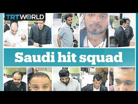 Who are the Saudi \'hit squad\' members that targeted Khashoggi?